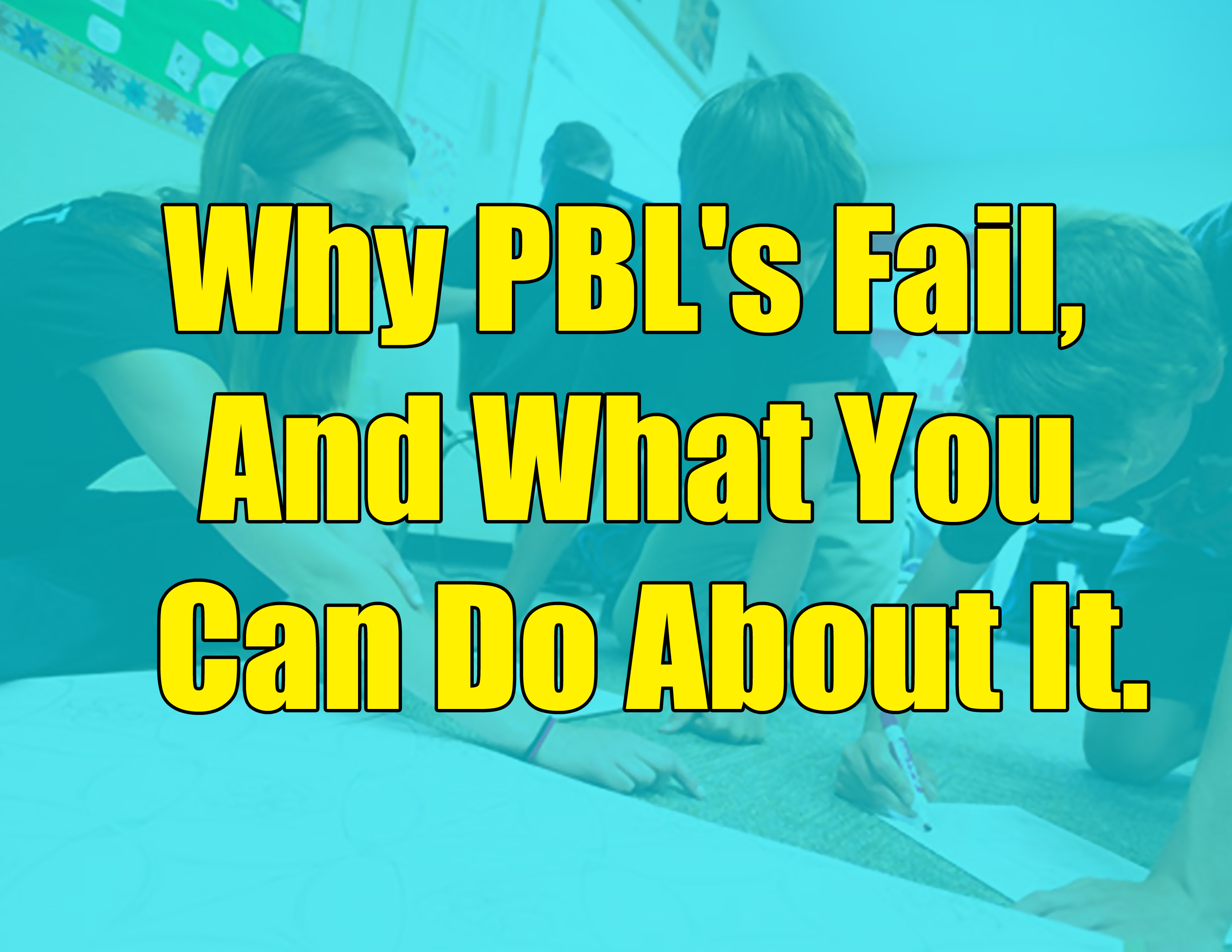Why problem based learning fails - and what you can do about it