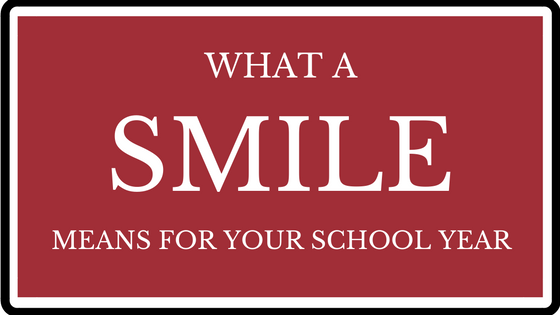 What A Smile Means For Your School Year