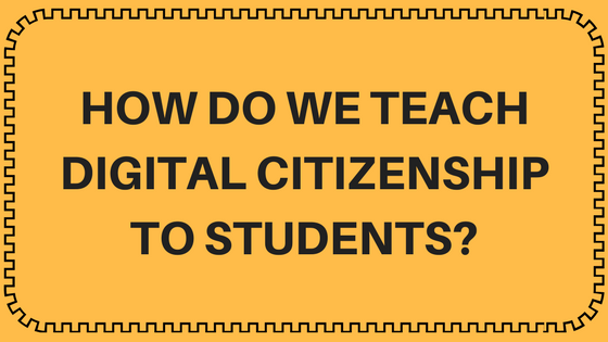 How Do We Teach Digital Citizenship to Students- (2)