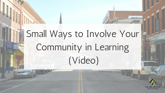 Small Ways to Involve Your Community in Learning (Video)