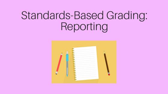 Standards-Based Grading Reporting