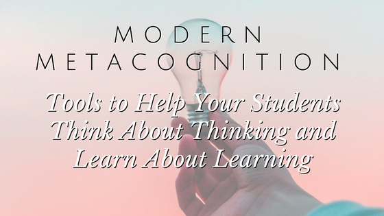 MODERN METACOGNITION TOOLS