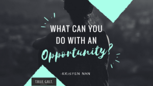 What can your students do with an opportunity?
