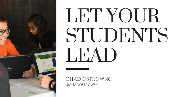 Let your students lead