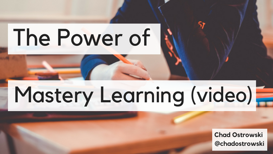 The Power of Mastery Learning (video-2