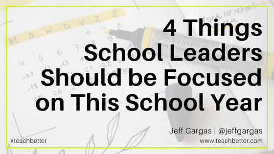4 Things School Leaders Should be Focused on This School Year