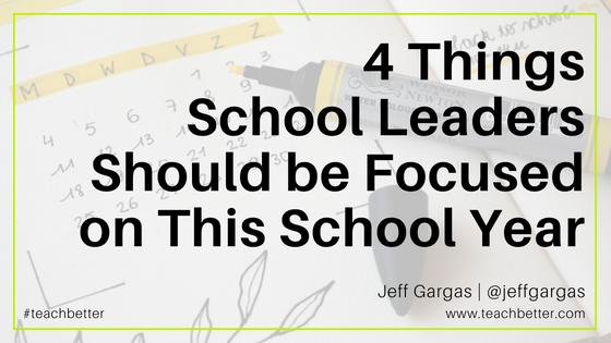 4 Things School Leaders Should be Focused on This School Year