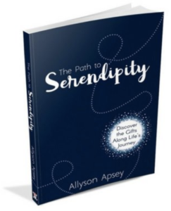 The Path to Serendipity - Allyson Apsey