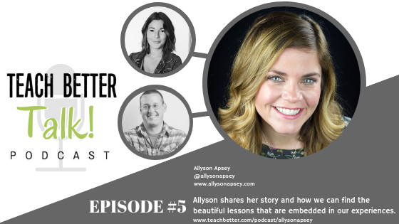 05 - Teach Better Talk - Allyson Apsey