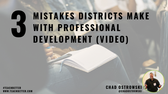 3 Mistakes Districts Make With Professional Development - Video