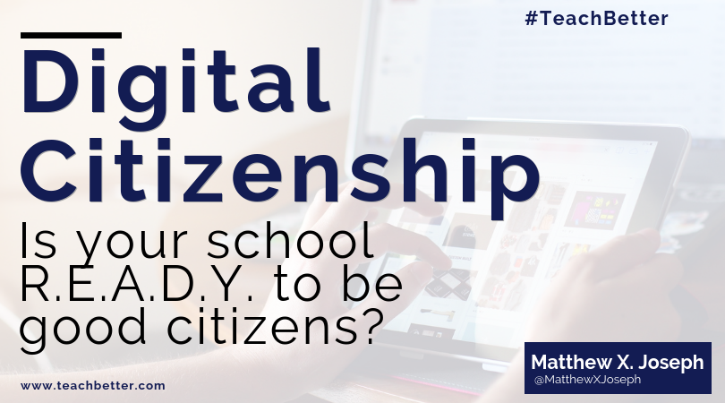 Digital Citizenship - Is your school ready to be good citizens_