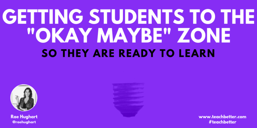 Getting students to the _okay maybe_ zone