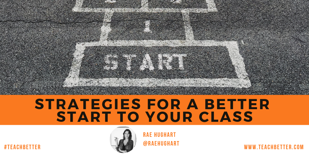 Strategies for a better start to your class