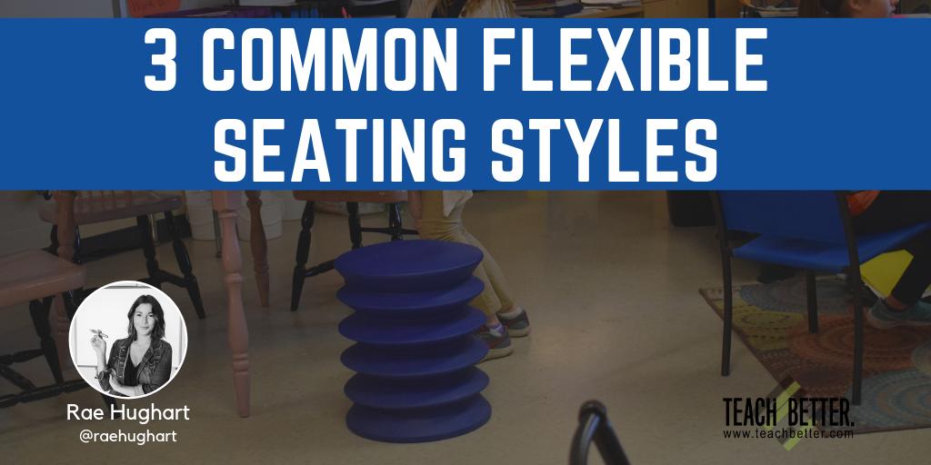 3 COMMON FLEXIBLE SEATING STLES