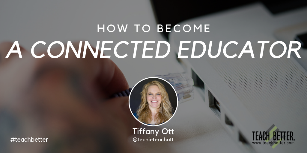 HOW TO BECOME A CONNECTED EDUCATOR