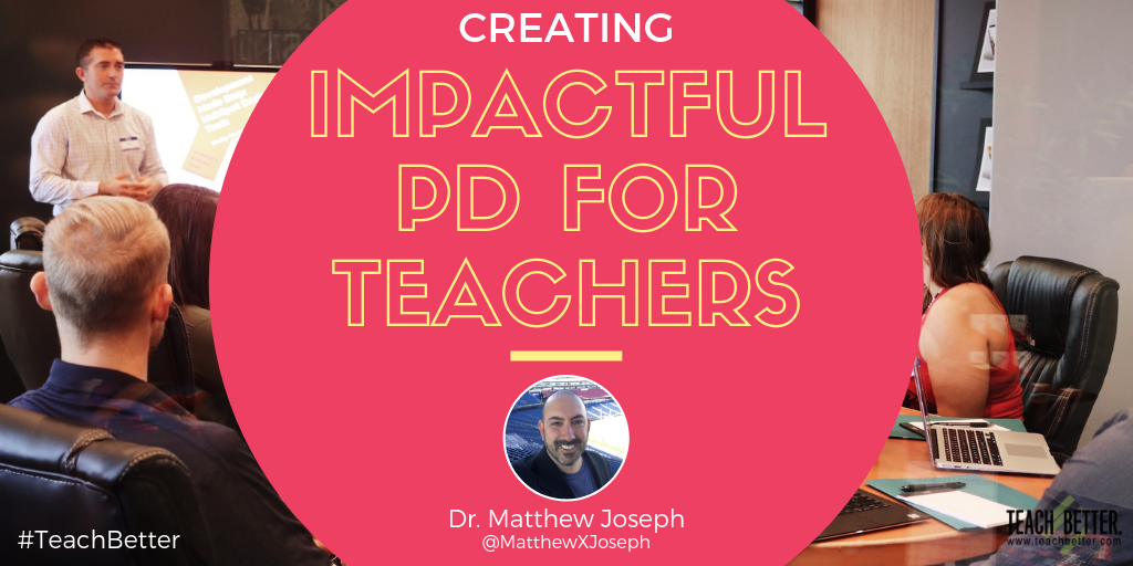 "Image for blog post . ""CREATING IMPACTFUL PD FOR TEACHERS"""