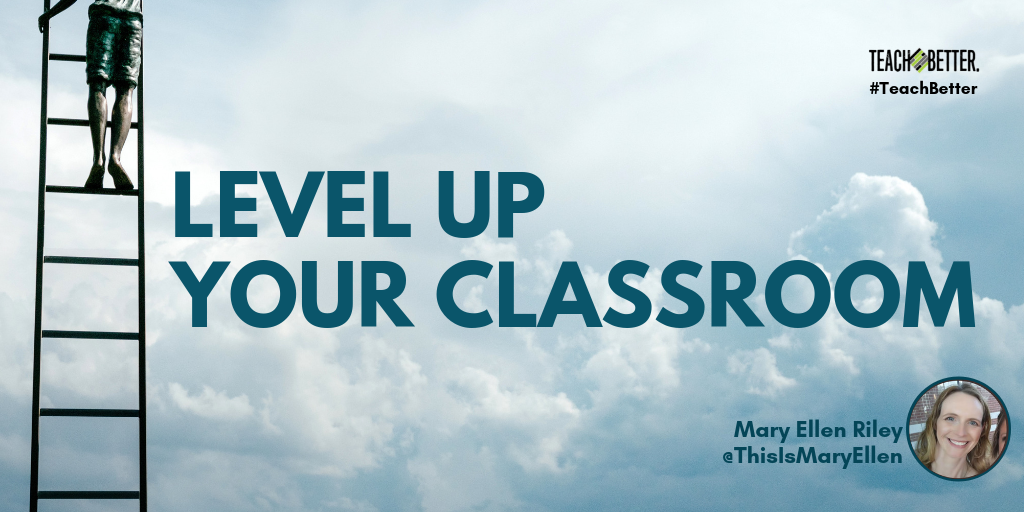 Level Up Your Classroom With Gamification