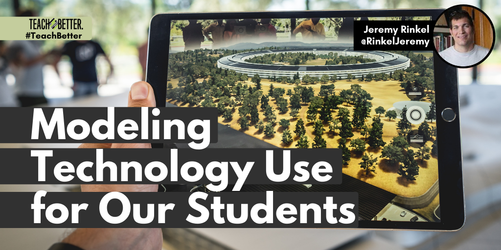 Modeling Technology Use for Our Students