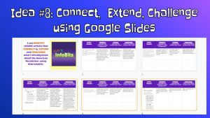 Connect, Extend, Challenge Thinking Routines using Google Slides