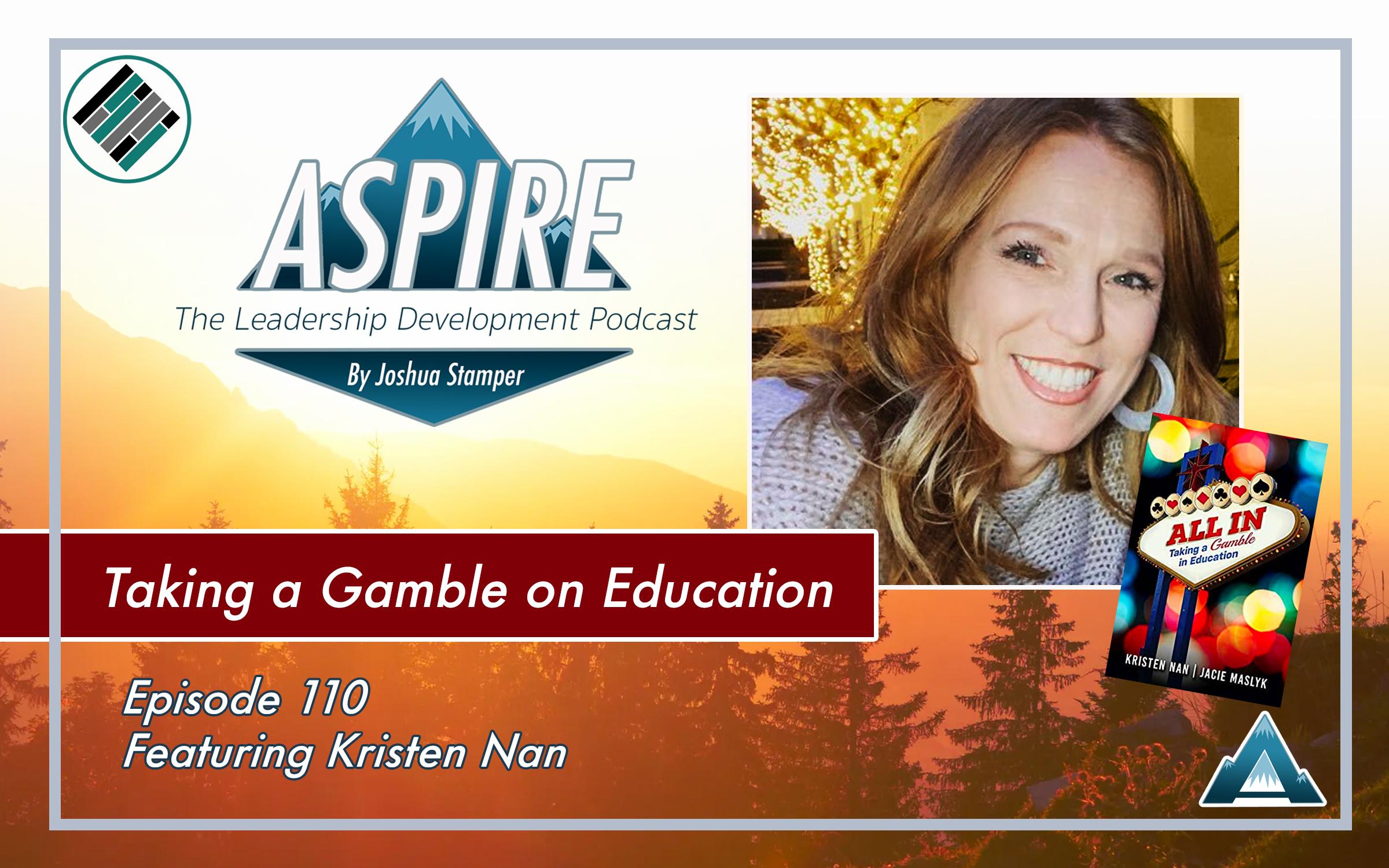 Aspire: The Development Podcast, Joshua Stamper, Kristen Nan