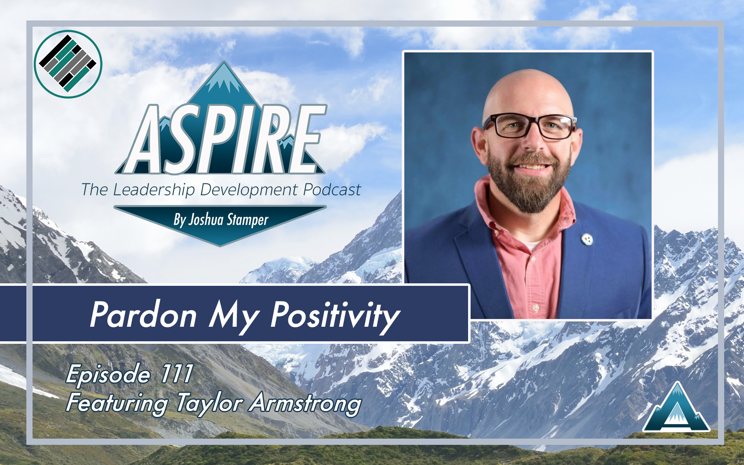 Aspire: The Leadership Development Podcast, Taylor Armstrong
