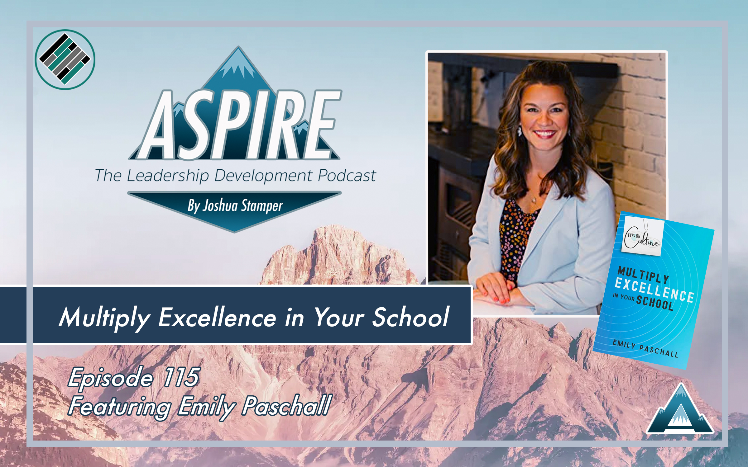 Aspire: The Leadership Development Podcast, Emily Paschall,