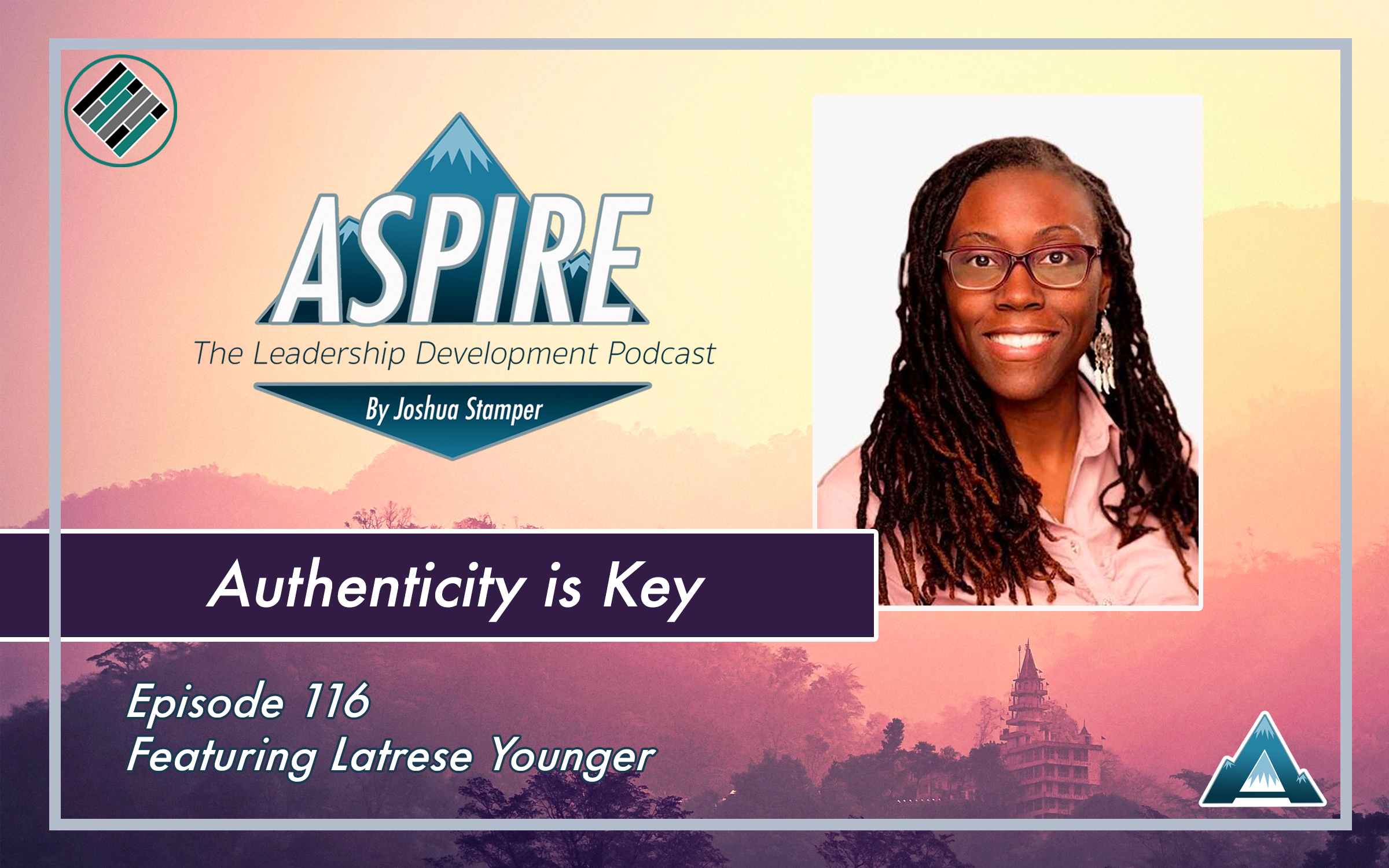Latrese Younger, Joshua Stamper, Aspire: The Leadership Development Podcast