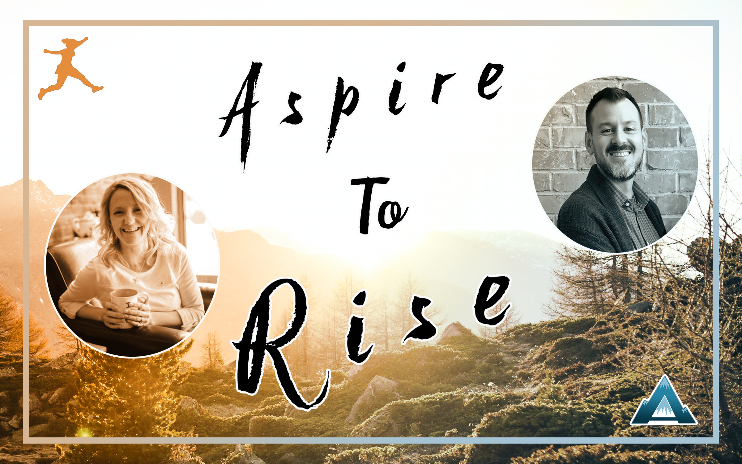 Aspire to Rise, Sarah Johnson, Joshua Stamper, #AspireLead, #inAWEtoRISE