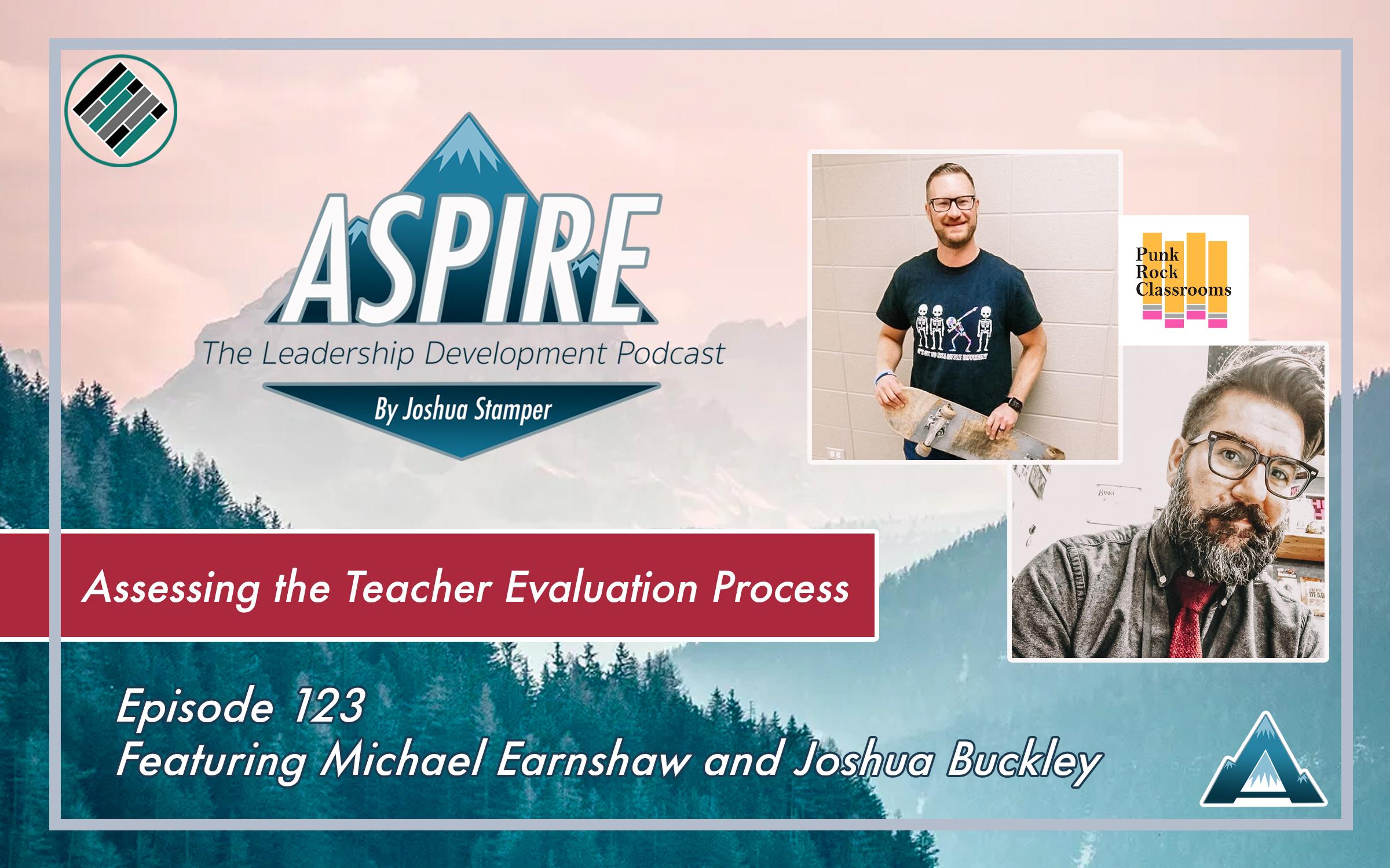 Michael Earnshaw, Joshua Buckley, Joshua Stamper, Aspire: The Leadership Development Podcast, Punk Rock Classroom