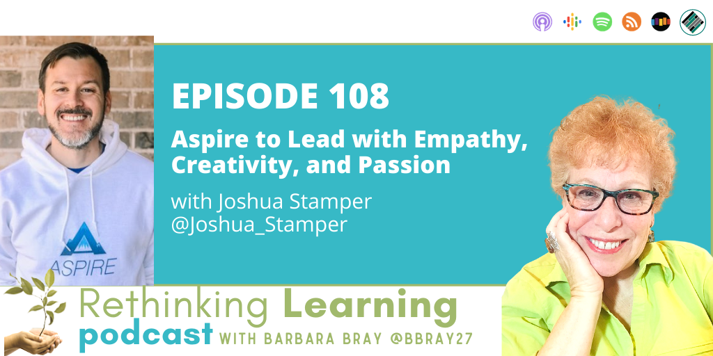 Rethinking Learning Podcast Episode 108 with Joshua Stamper