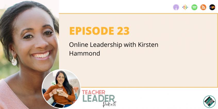 Episode 23_Teacher Leader Podcast