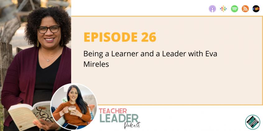 Teacher Leader Podcast Episode #26
