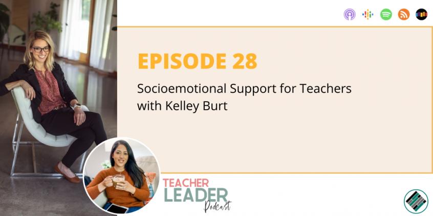 E28_Teacher Leader Podcast