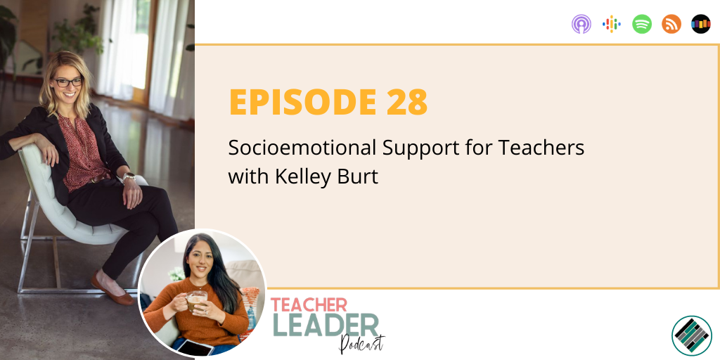 E28_Teacher Leader Podcast