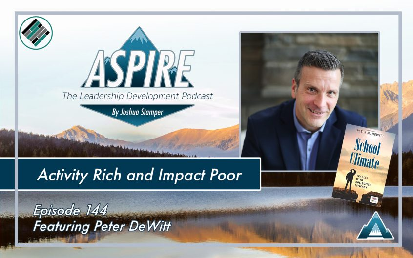 Peter DeWitt, Joshua Stamper, Aspire: The Leadership Development Podcast , #AspireLead