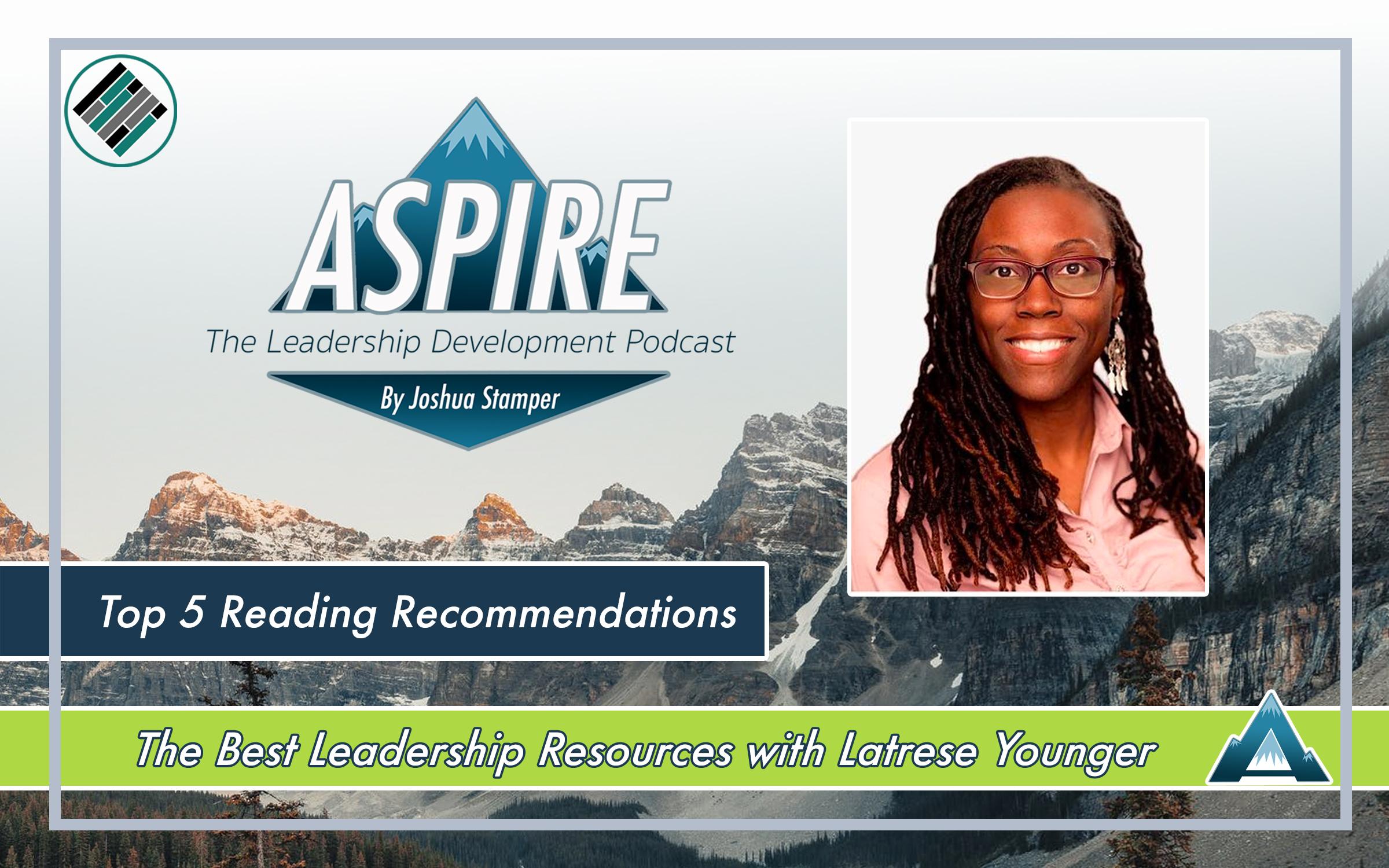 Joshua Stamper, Latrese Younger, Aspire: The Leadership Development Podcast, #AspireLead