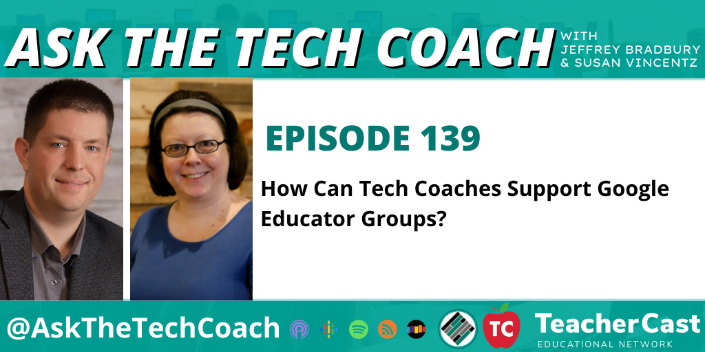 How Can Tech Coaches Support Google Educator Groups?