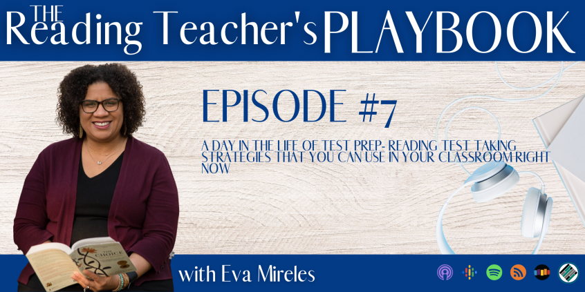 The-Reading-Teacher's-Playbook-with-eva-mireles-a-day-in-the-life-of-test-prep-ep7