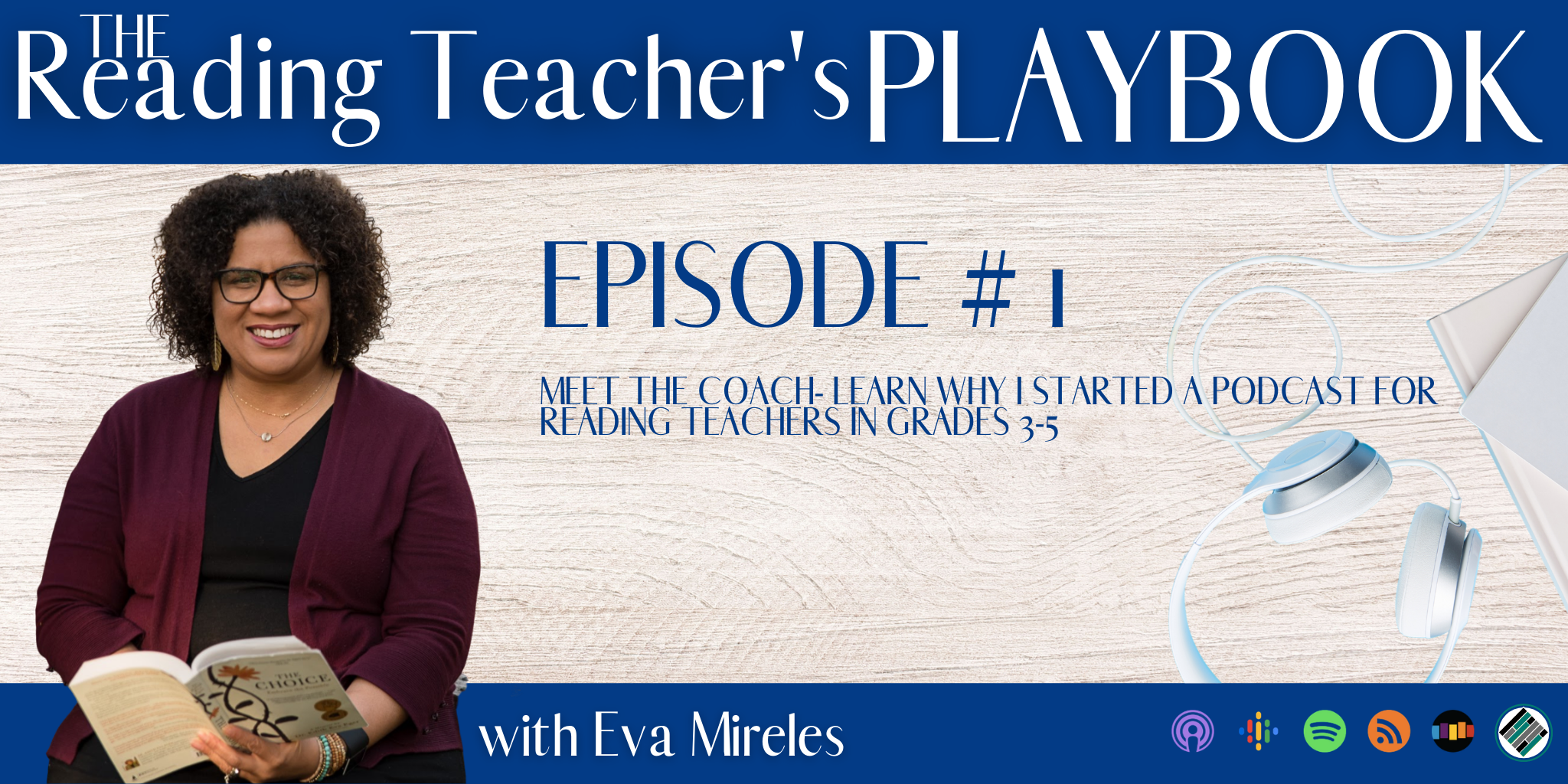 The-Reading-Teacher's-Playbook-With-Eva-Mireles-Meet-Your-Coach-EP-1