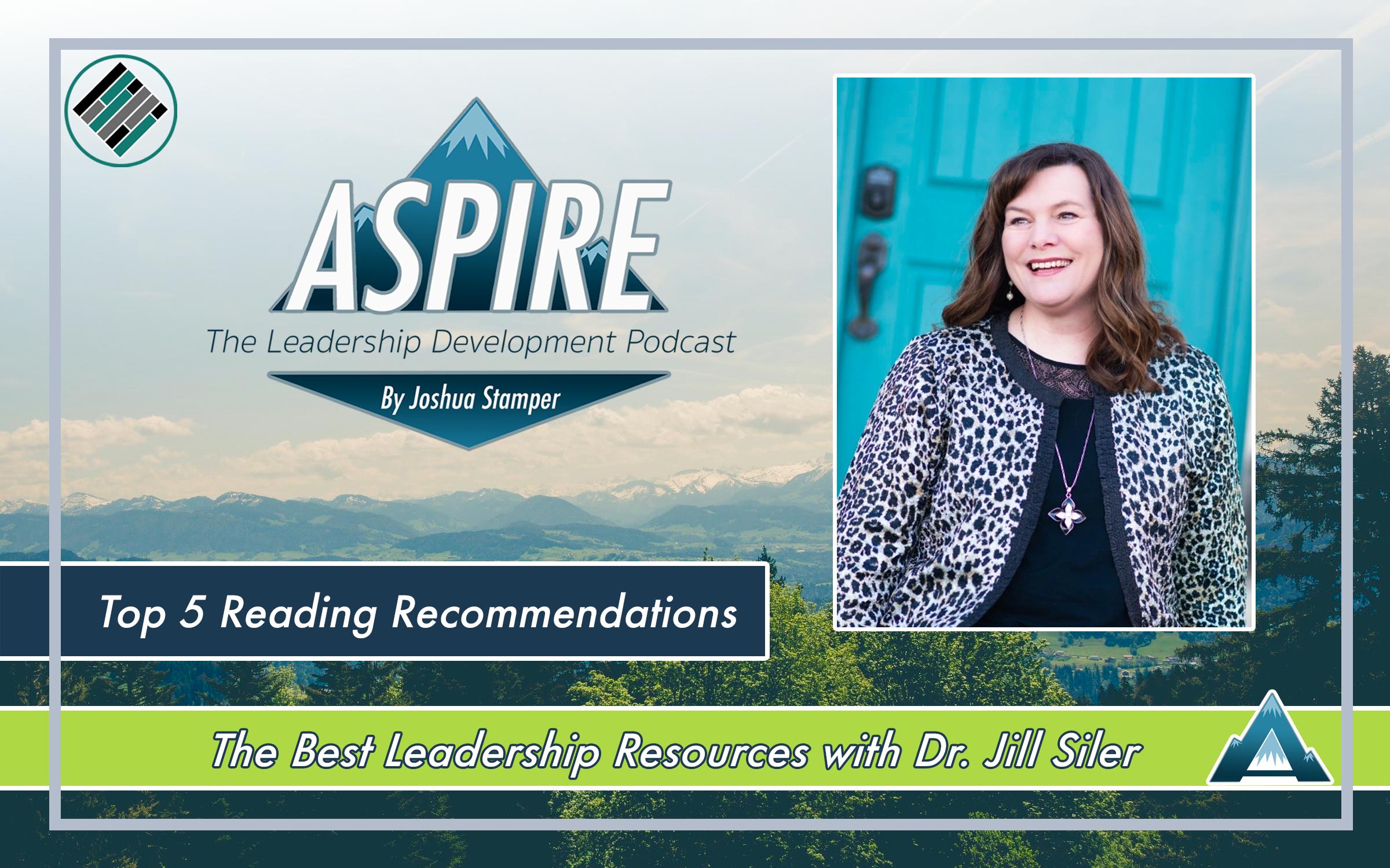 Joshua Stamper, Jill Siler, Aspire: The Leadership Development Podcast, Teach Better